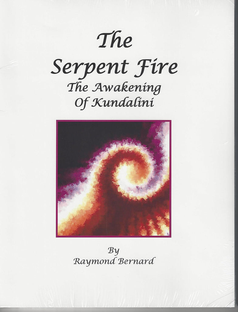 Serpent Fire--Awakening Kundalini, The