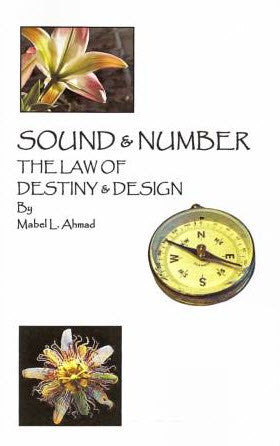 Sound and Number: The Law of Destiny and Design