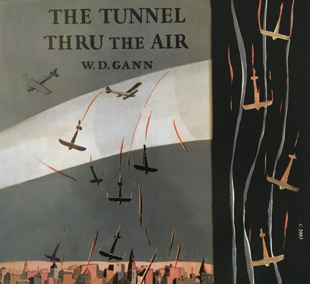 Tunnel Thru the Air, The