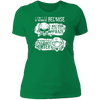 Born Too Early and Too Late - T-Shirt-T-Shirt-CustomCat-Women's T-Shirt-Kelly Green-X-Small