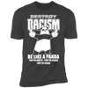 Destroy Racism Like a Panda - T-Shirt-T-Shirt-CustomCat-Men's T-Shirt-Heavy Metal-S
