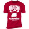 Destroy Racism Like a Panda - T-Shirt-T-Shirt-CustomCat-Men's T-Shirt-Red-S