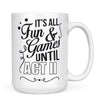 Fun and Games Act II - 11oz/15oz White Mug-Coffee Mug-CustomCat-15oz Mug-White-