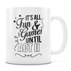Fun and Games Act II - 11oz/15oz White Mug-Coffee Mug-CustomCat-11oz Mug-White-