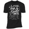 Fun and Games Until Act II - T-Shirt-T-Shirt-CustomCat-Men's T-Shirt-Black-S