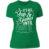 Fun and Games Until Act II - T-Shirt-T-Shirt-CustomCat-Women's T-Shirt-Kelly Green-X-Small