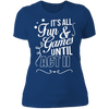 Fun and Games Until Act II - T-Shirt-T-Shirt-CustomCat-Women's T-Shirt-Royal Blue-X-Small