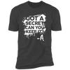Got a Secret - T-Shirt-T-Shirt-CustomCat-Men's T-Shirt-Heavy Metal-S
