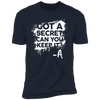 Got a Secret - T-Shirt-T-Shirt-CustomCat-Men's T-Shirt-Midnight Navy-S