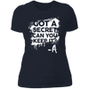 Got a Secret - T-Shirt-T-Shirt-CustomCat-Women's T-Shirt-Midnight Navy-X-Small