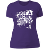 Got a Secret - T-Shirt-T-Shirt-CustomCat-Women's T-Shirt-Purple-X-Small