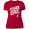 Got a Secret - T-Shirt-T-Shirt-CustomCat-Women's T-Shirt-Red-X-Small