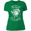 I Knew Who I Was This Morning - T-Shirt-T-Shirt-CustomCat-Women's T-Shirt-Kelly Green-X-Small