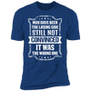 Losing Side Not the Wrong One - T-Shirt-T-Shirt-CustomCat-Men's T-Shirt-Royal Blue-S