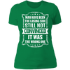 Losing Side Not the Wrong One - T-Shirt-T-Shirt-CustomCat-Women's T-Shirt-Kelly Green-X-Small