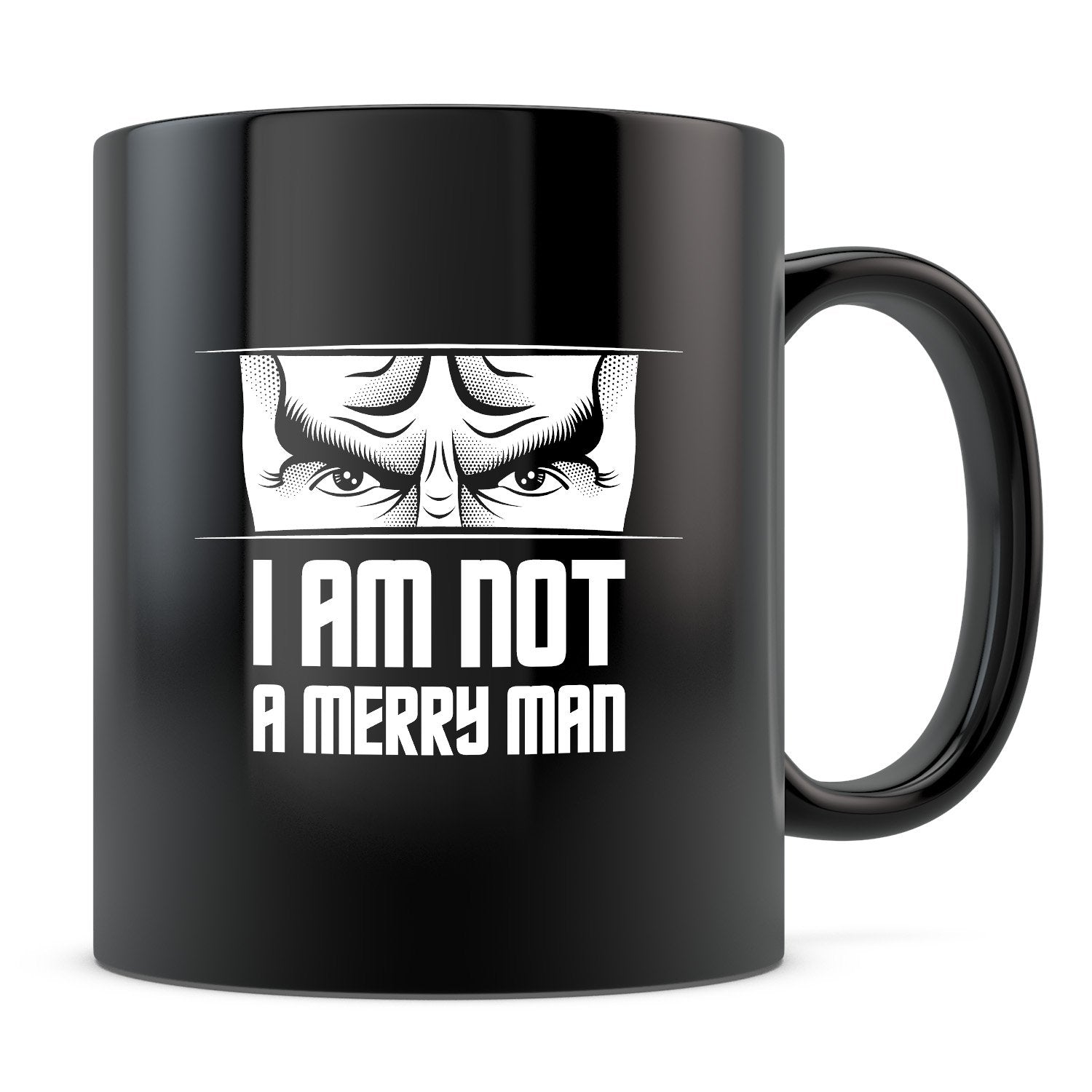 Not a Merry Man - 11oz/15oz Black Mug-Coffee Mug-CustomCat-11oz Mug-Black-