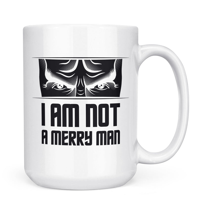 Not a Merry Man - 11oz/15oz White Mug-Coffee Mug-CustomCat-11oz Mug-White-