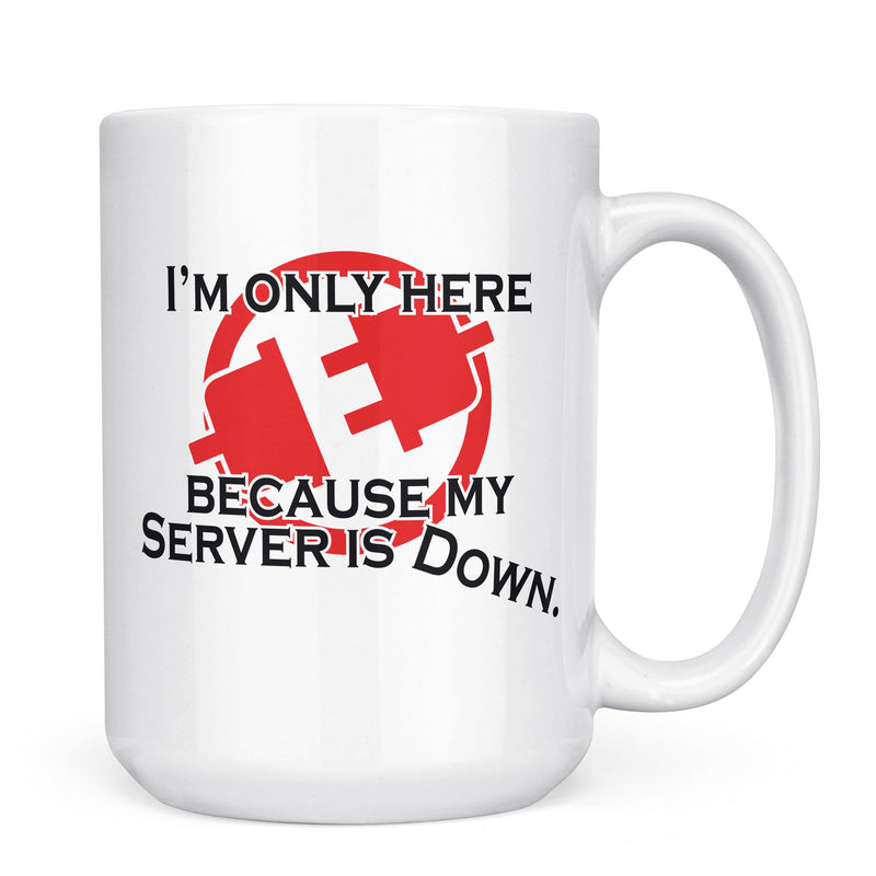 Server is Down - 11oz/15oz White Mug-Coffee Mug-CustomCat-11oz Mug-White-
