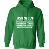 Shaka When the Walls Fell - Hoodie-Hoodie-CustomCat-Irish Green-S-