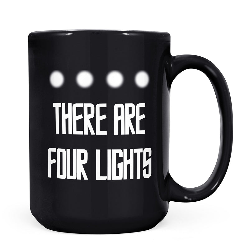 There Are Four Lights - 11oz/15oz Black Mug-Coffee Mug-CustomCat-11oz Mug-Black-