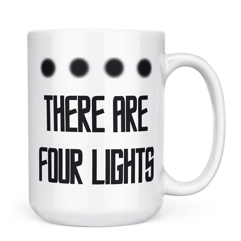 There Are Four Lights - 11oz/15oz White Mug-Coffee Mug-CustomCat-11oz Mug-White-