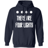There Are Four Lights - Hoodie-Hoodie-CustomCat-Navy-S-