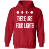 There Are Four Lights - Hoodie-Hoodie-CustomCat-Red-S-
