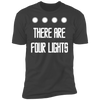 There Are Four Lights - T-Shirt-T-Shirt-CustomCat-Men's T-Shirt-Heavy Metal-S