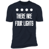 There Are Four Lights - T-Shirt-T-Shirt-CustomCat-Men's T-Shirt-Midnight Navy-S