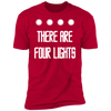 There Are Four Lights - T-Shirt-T-Shirt-CustomCat-Men's T-Shirt-Red-S