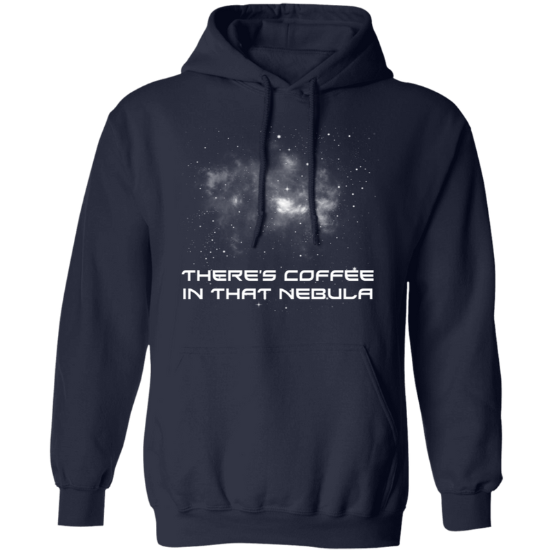 There's Coffee in That Nebula - Hoodie-Hoodie-CustomCat-Black-S-