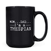 Thespian - 11oz/15oz Black Mug-Coffee Mug-CustomCat-15oz Mug-Black-