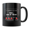 Too Dangerous - 11oz/15oz Black Mug-Coffee Mug-CustomCat-11oz Mug-Black-