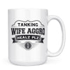 Wife Aggro - 11oz/15oz White Mug-Coffee Mug-CustomCat-15oz Mug-White-