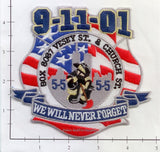 New York - New York City Fire Dept Patch WTC 9-11 patch v3 - We Will Never Forget - Vesey Street