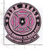 Wisconsin - Manitowoc County Pink Heals Fire Dept Patch