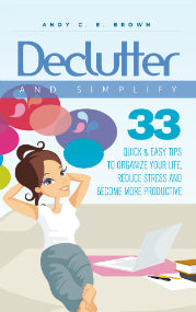 declutter your life 33 ways to organise clear out www.noticeboardstore.com/blog