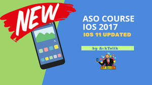 🌟 NEW 🌟 ASO Course for IOS 2017 | Include IOS 11 Update