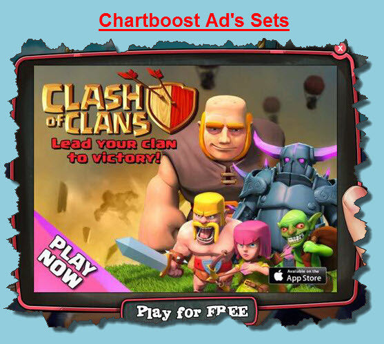 3 Sets of Chartboost Ad's IOS and Google Play