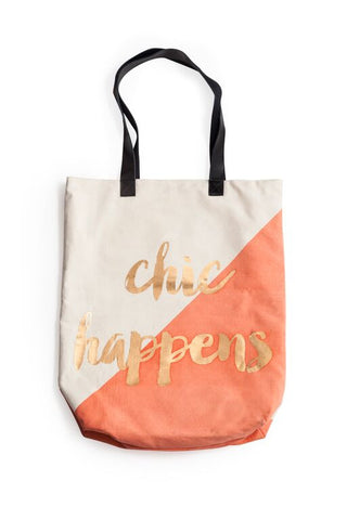 Chic Happens Tote Bag