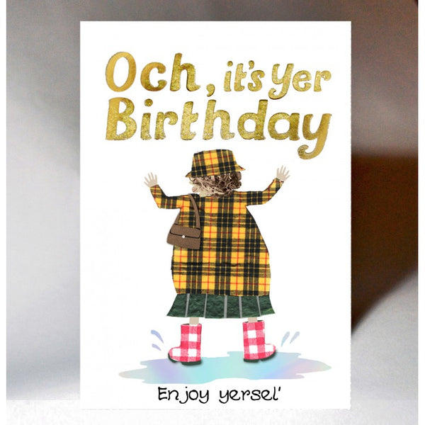Enjoy Yersel Birthday Card