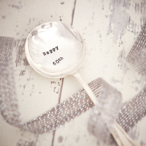 "Vintage Hand Stamped Tea Spoon ""Happy 60th"""