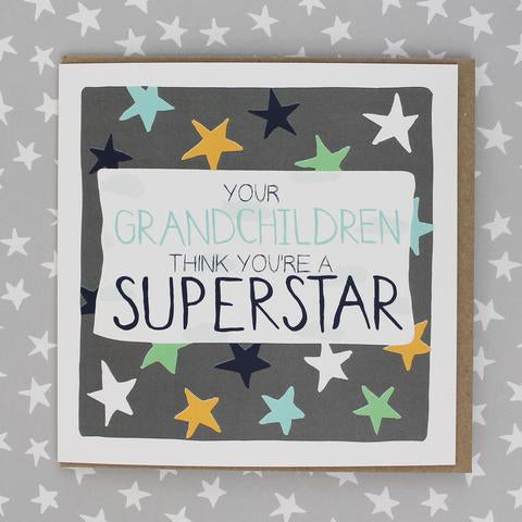 Your Grandchildren think you're Superstar! Card