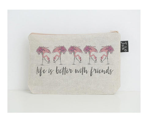 Life is Better with Friends Make up Bag