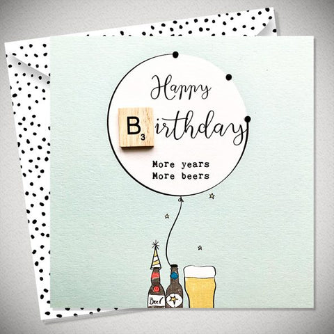 More Years..More Beers Card