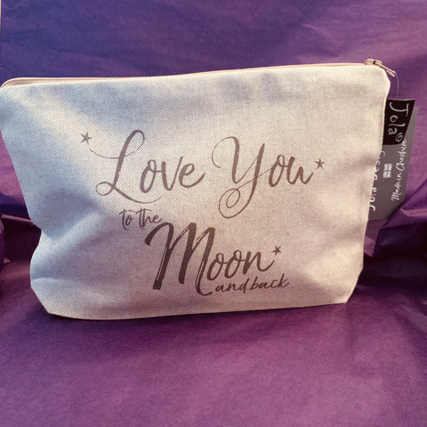 """Love you to the Moon & Back"" Make up Bag"