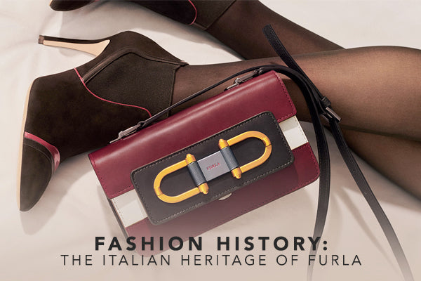 Fashion History: The Italian Heritage of Furla