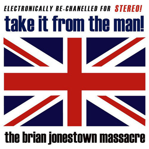 The Brian Jonestown Massacre ‎– Take It From The Man!