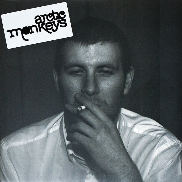 ARCTIC MONKEYS-WHATEVER PEOPLE SAY I AM, THAT'S WHAT I'M NOT