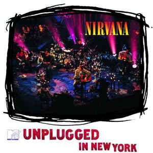 Nirvana – Unplugged In New York